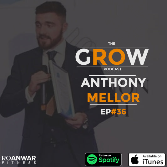 Ep #36: Anthony Mellor - Scaling a business from a £40 investment to £55,000 in 1 year