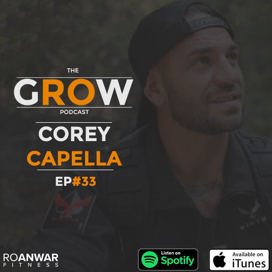 Ep #33: Corey Capella - Crazy War Stories From A US Marine
