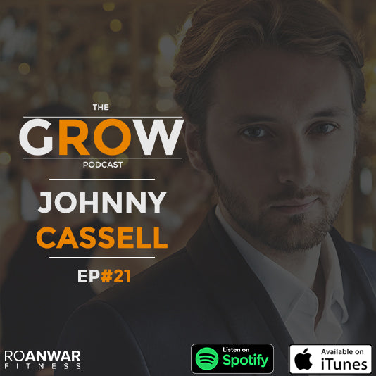 Ep #21: Johnny Cassell - Building Better Social Skills