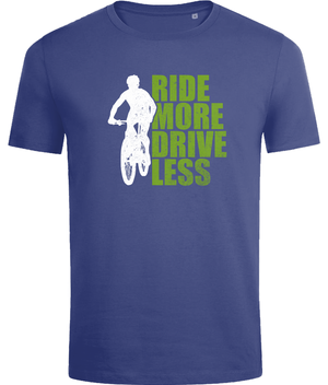 Ride More Drive Less T-shirt