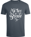 Free and Brave T-shirt