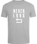 Never Look Back T-shirt