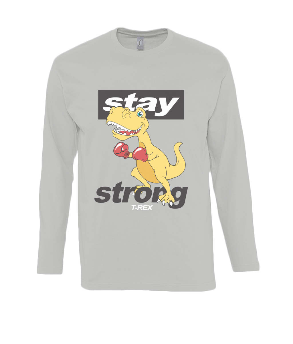 Stay Strong - long sleeve T-Shirt