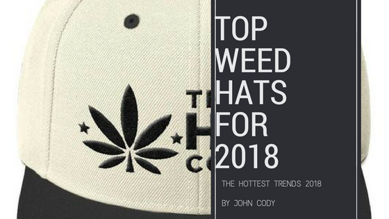 The Top Weed Hats for 2018