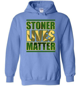 Best Stoner Lives Matter Hoodie From The High Council