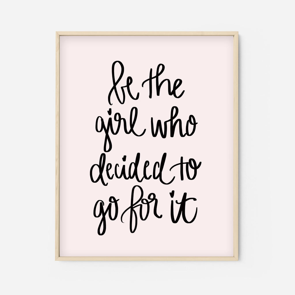 Sweet Water Decor - Go For It Print - Pen & Grey