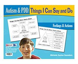 Autism & PDD Things I Can Say and Do: Feelings & Actions by Michele Zuckers Saunders