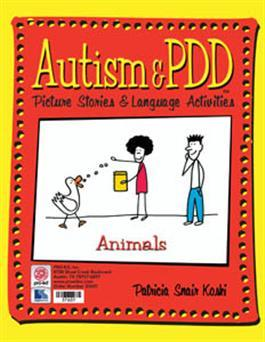 Autism & PDD Picture Stories & Language Activities: Animals by Patricia Snair Koski