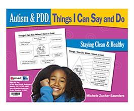 Autism & PDD Things I Can Say and Do: Staying Clean & Healthy by Michele Zuckers Saunders