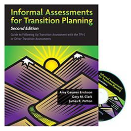 Informal Assessments for Transition Planning–Second Edition by Amy Gaumer Erickson & Gary M. Clark & James R. Patton