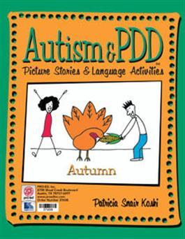 Autism & PDD Picture Stories & Language Activities: Autumn by Patricia Snair Koski