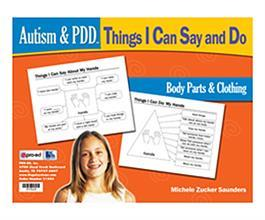 Autism & PDD Things I Can Say and Do: Body Parts & Clothing by Michele Zuckers Saunders