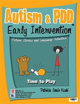 Autism & PDD Early Intervention: Time to Play by Patricia Snair Koski