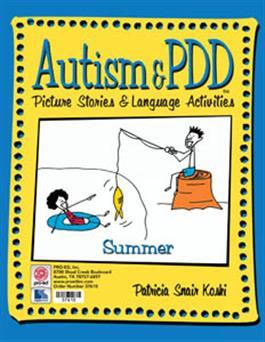 Autism & PDD Picture Stories & Language Activities: Summer by Patricia Snair Koski