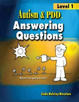Autism & PDD Answering Questions: Level 1 by Linda Mulstay-Muratore