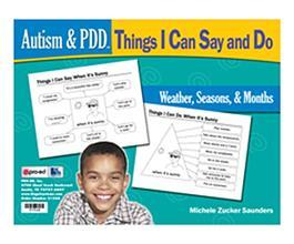 Autism & PDD Things I Can Say and Do: Weather, Seasons, & Months by Michele Zuckers Saunders