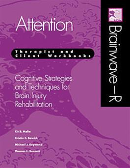 Brainwave–R Cognitive Strategies and Techniques for Brain Injury Rehabilitation - Attention