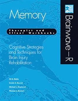 Brainwave–R Cognitive Strategies and Techniques for Brain Injury Rehabilitation - Memory