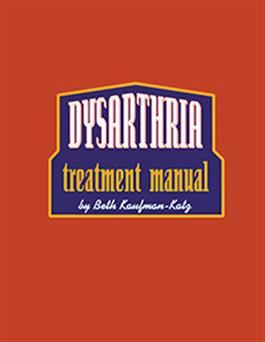 Dysarthria Treatment Manual By Beth Kaufman-Katz