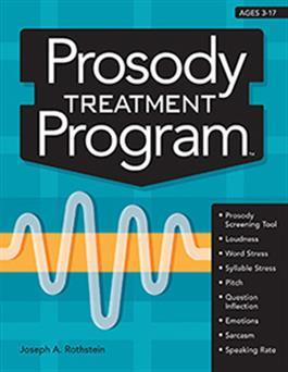 Prosody Treatment Program By Joseph A. Rothstein