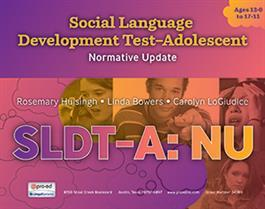 Social Language Development Test–Adolescent: Normative Update (SLDT-A: NU) By Linda Bowers & Rosemary Huisingh & Carolyn M. LoGiudice