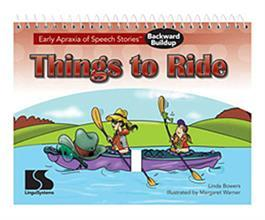 Early Apraxia of Speech Stories Backward Buildup: Things to Ride