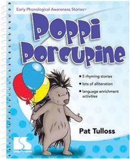 Early Phonological Awareness Stories: Poppi Porcupine by Pat Tulloss