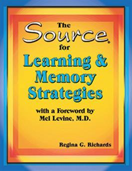 The Source for Learning & Memory Strategies by Regina G. Richards