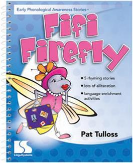 Early Phonological Awareness Stories: Fifi Firefly by Pat Tulloss