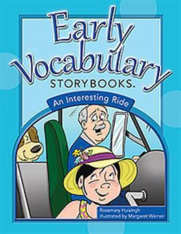 Early Vocabulary Storybooks: An Interesting Ride by Rosemary Huisingh