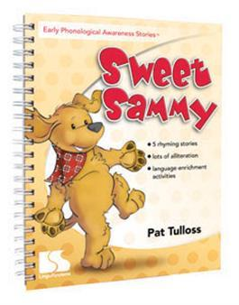 Early Phonological Awareness Stories: Sweet Sammy by Pat Tulloss