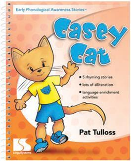 Early Phonological Awareness Stories: Casey Cat by Pat Tulloss