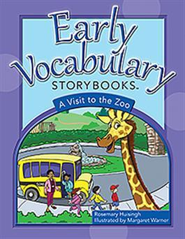 Early Vocabulary Storybooks: A Visit to the Zoo by Rosemary Huisingh
