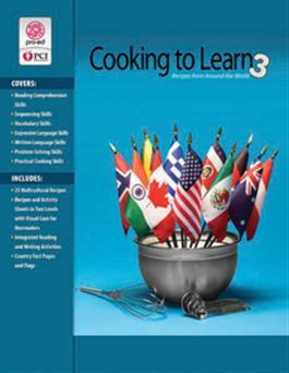 Cooking to Learn 3: Recipies From Around the World by Lorraine Coxson+ Crystalyn Nilson