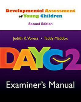 DAYC-2: Examiner's Manual by Judith K. Voress & Taddy Maddox