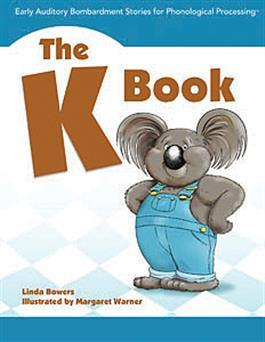 Early Auditory Bombardment Stories for Phonological Processing: The K Book