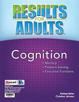 Results for Adults Cognition by Melissa Baker & Christine Johnson