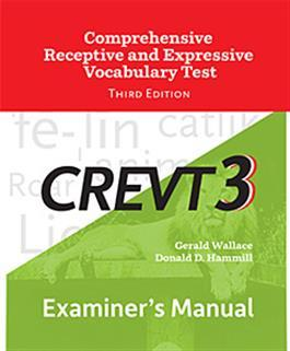 CREVT-3 Examiner's Manual By Gerald Wallace & Donald D. Hammill