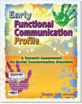 Early Functional Communication Profile (EFCP) By Sharlet Lee Jensen