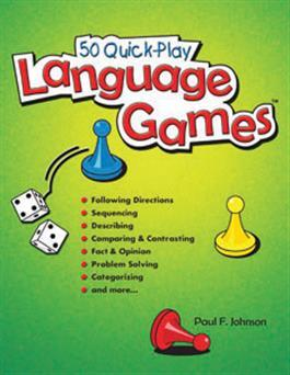 50 Quick-Play Language Games by Paul F. Johnson