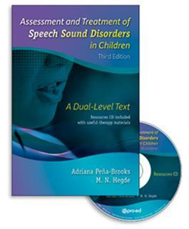 Assessment and Treatment of Speech Sound Disorders in Children: A Dual-Level Text–Third Edition by Adriana Pe & a-Brooks & M. N. Hegde