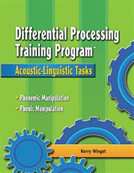 Differential Processing Training Program: Linguistic Tasks By Kerry Winget