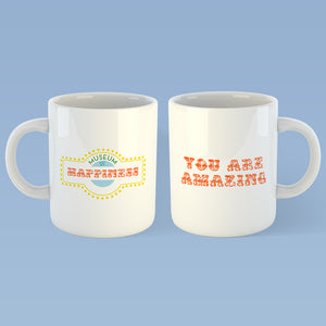 """You Are Amazing"" Mug"