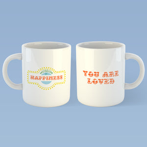 """You Are Loved"" Mug"