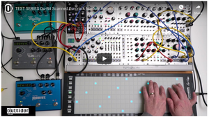 TEST SERIES Qu-Bit Scanned Eurorack Module Roger Linn Design LinnStrument