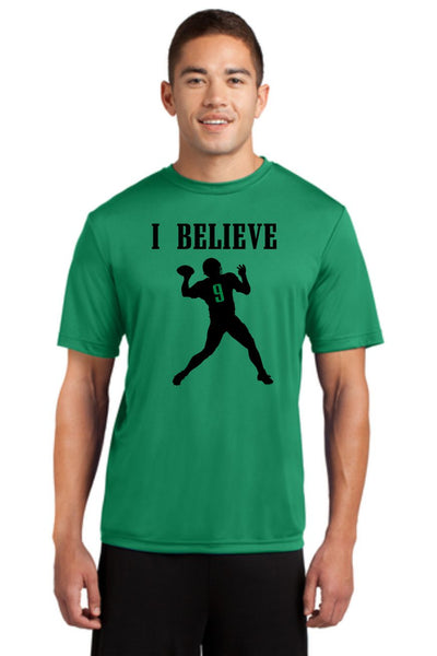 I BELIEVE DRI FIT TEE SHIRT