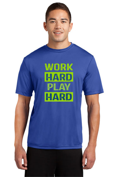 WORK HARD DRI FIT TEE