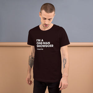 One-Man Showgoer T-Shirt