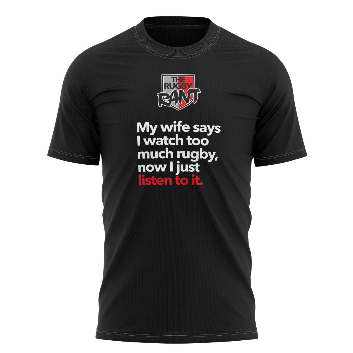 "The Rugby Rant ""My Wife"" Tee - Unisex - www.therugbyshop.com"