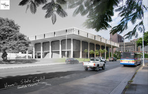 Then & Now Art®: State Capitol - Honolulu, Hawaii [1990/2020]